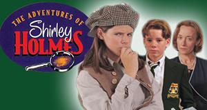 Die Fälle der Shirley Holmes