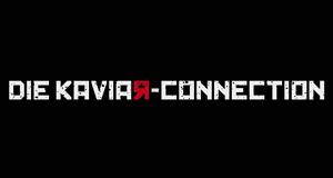 Die Kaviar-Connection