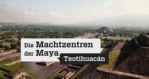 Die Machtzentren der Maya