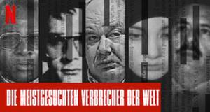 Die meistgesuchten Verbrecher der Welt