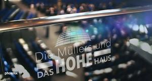 Die Müllers und das Hohe Haus