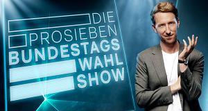 Die ProSieben-Bundestagswahl-Show