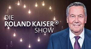 Die Roland Kaiser Show: Liebe kann uns retten.