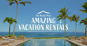 Die spektakulärsten Ferienwohnungen der Welt