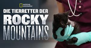 Die Tierretter der Rocky Mountains