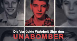 Die verrückte Wahrheit über den Unabomber