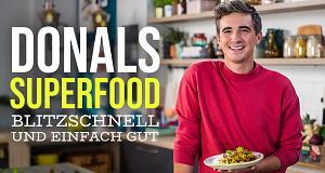 Donals Super Food - Blitzschnell und einfach gut