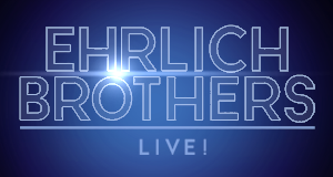 Ehrlich Brothers live!