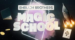 Ehrlich Brothers Magic School