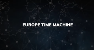 Eine Zeitreise - Die Europe Time Machine
