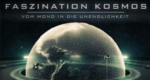 Faszination Kosmos: Vom Mond in die Unendlichkeit