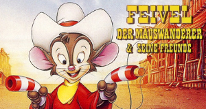 Feivel, der Mauswanderer & seine Freunde