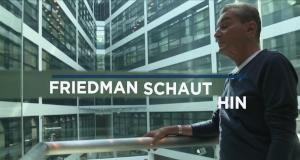 Friedman schaut hin