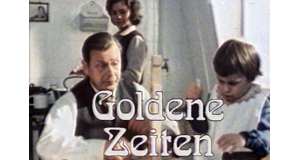 Goldene Zeiten - Bittere Zeiten