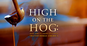 High on the Hog: Wie die afroamerikanische Küche Amerika veränderte