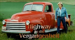 Highway in die Vergangenheit