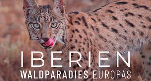 Iberien - Waldparadies Europas