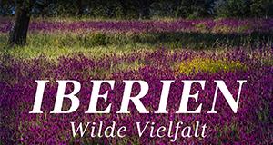 Iberien - Wilde Vielfalt