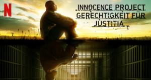 Innocence Project - Gerechtigkeit für Justitia