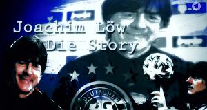 Joachim Löw - Die Story