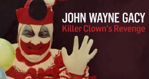 John Wayne Gacy - Der Killer-Clown