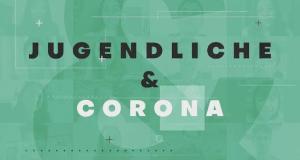 Jugendliche und Corona