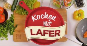 Kochen mit Lafer