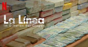 La Línea: Im Schatten der Drogen