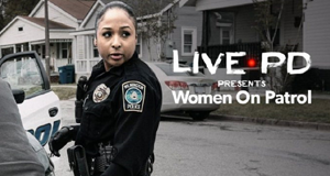 Live PD - Polizistinnen im Einsatz