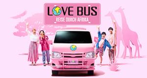 Love Bus: Reise durch Afrika
