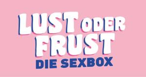 Lust oder Frust - Die Sexbox