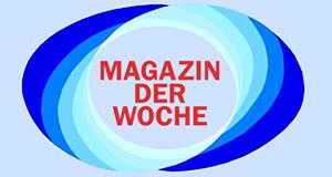Magazin der Woche