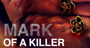 The Mark of a Killer