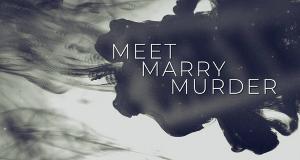 Meet, Marry, Murder - Tödliche Ehe