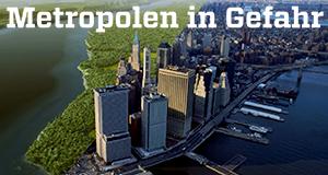 Metropolen in Gefahr
