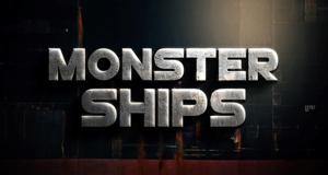 Monster-Schiffe