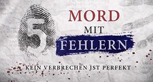 Mord mit Fehlern - Kein Verbrechen ist perfekt