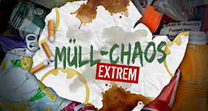 Müll-Chaos extrem