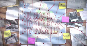 Murder, Mystery and My Family