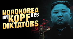 Nordkorea: Im Kopf des Diktators