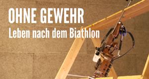 Ohne Gewehr - Leben nach dem Biathlon