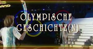 Olympische Geschichte(n)