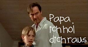 Papa, ich hol' dich raus
