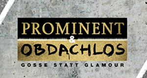 Prominent und obdachlos
