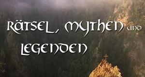 Rätsel, Mythen und Legenden