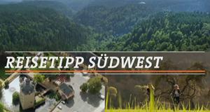 Reisetipp Südwest
