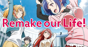 Remake our Life!