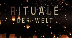 Rituale der Welt