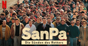 SanPa: Die Sünden des Retters