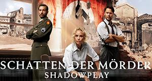 Schatten der Mörder - Shadowplay